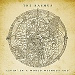 The Rasmus Livin' In A World Without You (3-Track Maxi-Single)