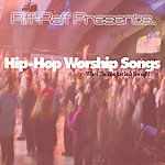 RiFF RAFF Hip Hop Songs For Worship