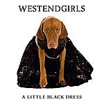 West End Girls A Little Black Dress