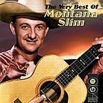 Montana Slim The Very Best Of