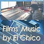El Chico Film's Music By El Chico