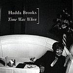 Hadda Brooks Time Was When