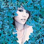 Kaori Kaori Flow