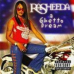 Rasheeda A Ghetto Dream
