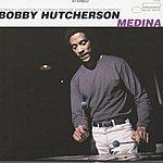 Bobby Hutcherson Medina & Spiral