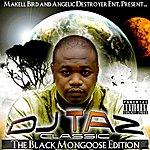 DJ Taz Makell Bird Presents Classic: The Black Mongoose Edition