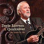 Doyle Lawson & Quicksilver He Lives In Me