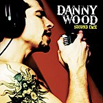 Danny Wood Second Face