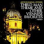 Anton Karas Third Man Theme And Other Viennese Favorites (Digitally Remastered)