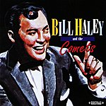 Bill Haley Bill Haley And The Comets (Digitally Remastered)