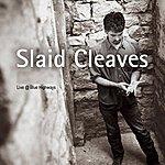 Slaid Cleaves Live At Blue Highways