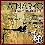 Atnarko Crazy Bout You