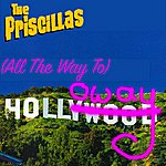 The Priscillas All The Way To Holloway (Single)