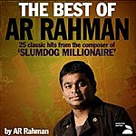 A.R. Rahman The Best Of AR Rahman (25 Classic Hits From The Composer Of 'Slumdog Millionaire')