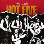 Rod Mason Band Hot Five