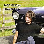 Jeff Miller Time Ticks By