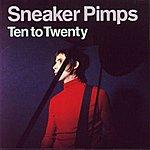 Sneaker Pimps Ten To Twenty (Alternate Version)