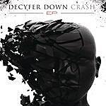 Decyfer Down Crash EP