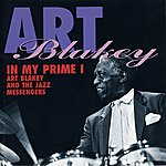 Art Blakey & The Jazz Messengers In My Prime I