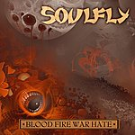 Soulfly Blood Fire War Hate Digital Tour EP