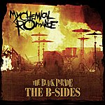 My Chemical Romance The Black Parade: The B-Sides