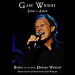 Gary Wright Love Is Alive (Remix) (Feat. Dorian Wright)
