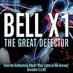 Bell X1 The Great Defector (Single)