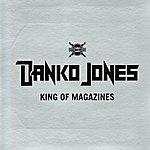 Danko Jones King Of Magazines (Single)