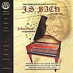 John Paul Bach: The Complete Clavier Suites, Vol. 1