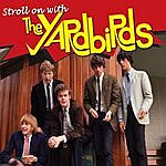 The Yardbirds Stroll On With The Yardbirds, Vol. 2