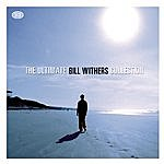 Bill Withers The Ultimate Collection