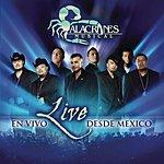 Alacranes Musical Live: En Vivo Desde Mexico