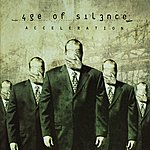 Age Of Silence Acceleration