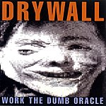Drywall Work The Dumb Oracle