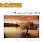 Peter Davison Adagio: Music For Meditation