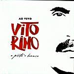 Vitorino A Preto E Branco -Live Recording-