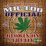 Young Dro Blowin On Fruity - Single