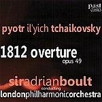 Sir Adrian Boult Tchaikovsky: 1812 Overture Op. 49