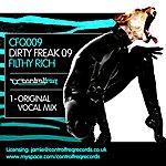 Filthy Rich Dirty Freak 2009