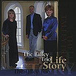 The Talley Trio Life Story