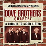 Dove Brothers A Tribute To Mosie Lister