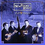 NewFound Road Full Heart