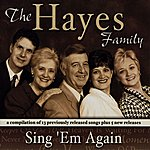 The Hayes Family Sing'em Again