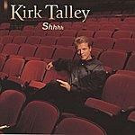 Kirk Talley Shhhh