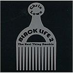 Chris Lowe Black Life 2: The Next Thing Smokin