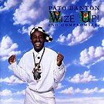 Pato Banton Wize Up! (No Compromize)