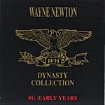 Wayne Newton The Dynasty Collection 1 - Early Years