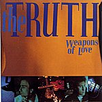Truth Weapons Of Love