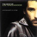 Lee Greenwood Wind Beneath My Wings: The Best Of