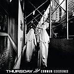 Thursday Common Existence